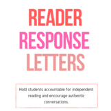 Reader Response Letter - Perfect for Independent Reading B