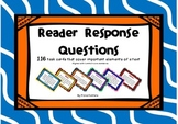 Reader Response Questions - aligned with Common Core Standards