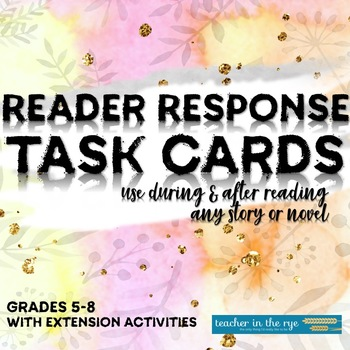 Reader Response Task Cards-Use With Any Story/Novel-Great for Small Groups!