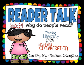 "Reader Talk ""Why do people read?"" Teaching Literacy with M"