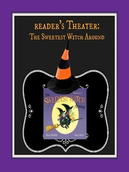 Reader' Theater: The Sweetest Witch Around