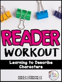 Reader Workout: Describing Characters in a Text Activities