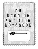 Reader & Writer Notebook