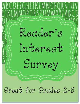 Reader's Interest Survey - quick and easy - no prep!