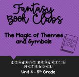 5th Grade Reader's Notebook: Fantasy Book Clubs (Magic of Themes and Symbols)
