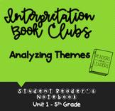 5th Grade Reader's Notebook: Interpretation Book Clubs (Analyzing Themes)