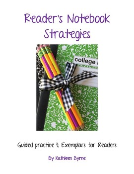 Reader's Notebook Strategies - Guided Practice and Exemplars