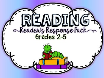 Reader's Response Pack for ANY book - NO PREP