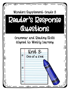 Reader's Response Questions for Wonders Unit 3 Grade 3