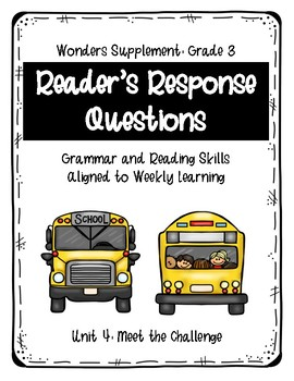 Reader's Response Questions for Wonders Unit 4 Grade 3