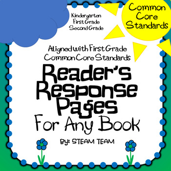 First Grade Common Core Standards Reader's Response Pages for Any Book
