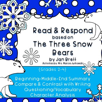Reader's Response for The Three Snow Bears by Jan Brett