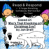 Reader's Response for Who's That Knocking on Christmas Eve? by Jan Brett