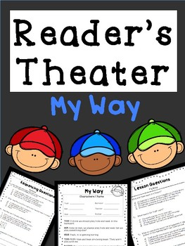 Reader's Theater: Lesson Learned w/ Comprehension Questions & Written Response