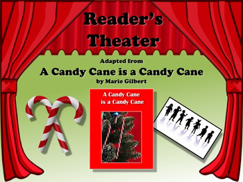 Reader's Theater A CANDY CANE IS A CANDY CANE!  Christmas Fun!