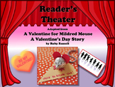 Reader's Theater A VALENTINE FOR MILDRED MOUSE - A Wacky V