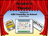 Reader's Theater ABC GOOD-BYE TO SCHOOL - Great for End of Year!!