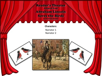 Reader's Theater ABRAHAM LINCOLN SAVES THE BIRDS - Great President Non-Fiction!