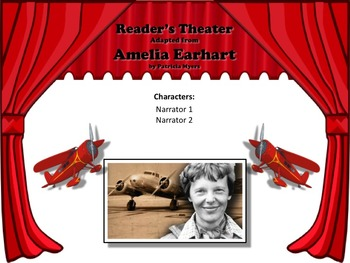 Reader's Theater AMELIA EARHART - FAMOUS FEMALE PILOT - Great Non-Fiction!
