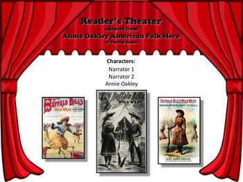 Reader's Theater ANNIE OAKLEY: AMERICAN FOLK HERO! Great for History!!