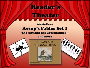 Reader's Theater Aesop's Fables Set 1 - THE ANT AND THE GRASSHOPPER - AND MORE!