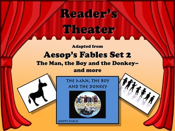 Reader's Theater Aesop's Fables Set 2 - THE MAN, BOY, AND THE DONKEY - AND MORE!