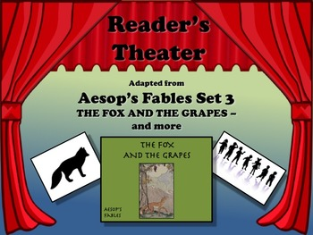 Reader's Theater Aesop's Fables Set 3 - THE FOX AND THE GRAPES - AND MORE!