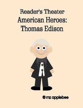 Reader's Theater American Heroes: Thomas Edison