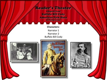 Reader's Theater BUFFALO BILL CODY: AMERICAN FOLK HERO! Great for History!!