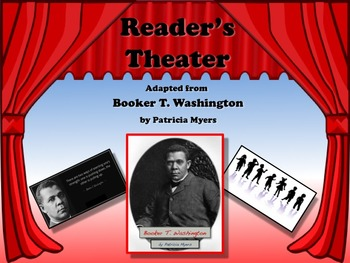 Reader's Theater Booker T. Washington Black History Great Non-Fiction!