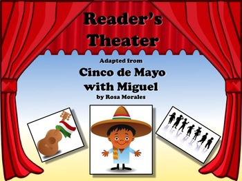 Reader's Theater Cinco de Mayo with Miguel!  Includes FACTS about Cinco de Mayo!