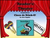 Reader's Theater Cinco de Stink-O: A Zany Cinco de Mayo Story!