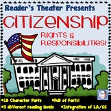 Reader's Theater: Citizenship Rights & Responsibilities