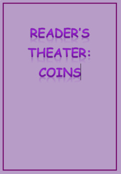 Reader's Theater: Coins