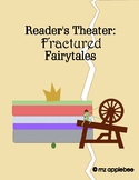Reader's Theater: Fractured Fairytales