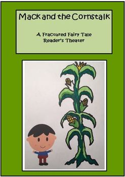 Reader's Theater - Fractured Fairy Tale - Mack and the Cornstalk