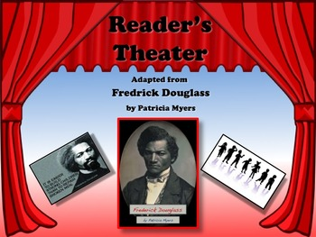 Reader's Theater Frederick Douglass Black History Great No