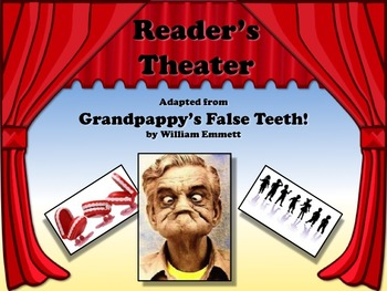 Reader's Theater GRANDPAPPY'S FALSE TEETH Great for GRANDPARENT'S DAY!