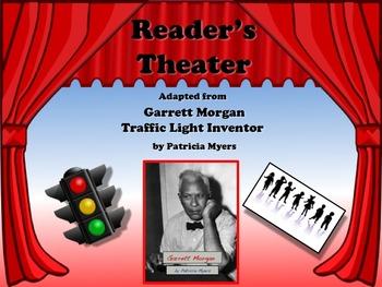 Reader's Theater Garrett Morgan Inventor of the Traffic Light - Black History