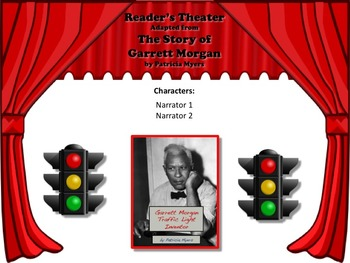 Reader's Theater Garrett Morgan Inventor of the Traffic Light - Black History