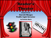Reader's Theater Garrett Morgan Inventor of the Traffic Li