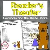 "Reader's Theater ""Goldilocks and the Three Bears"""