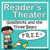 "Reader's Theater ""Goldilocks and the Three Bears"" Free"