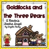 Reader's Theater: Goldilocks and the Three Bears