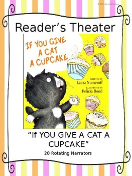 Reader's Theater:  If You Give a Cat a Cupcake by Laura Numeroff