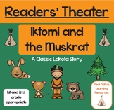 """Readers' Theater: """"Iktomi and the Muskrat"""" Classic Lakota Story"""