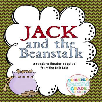 Reader's Theater: Jack and the Beanstalk (with Extension Activities)