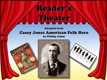 Reader's Theater CASEY JONES: AMERICAN FOLK HERO!  Great for American History!