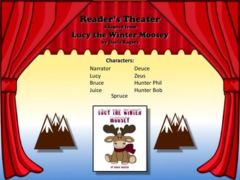 Reader's Theater LUCY THE WINTER MOOSEY! Very Fun and Wacky!!!