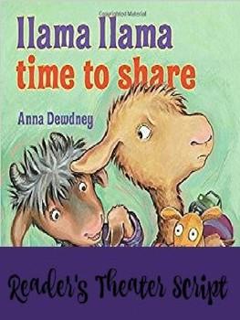 Reader's Theater: Llama Llama Time to Share